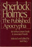 Sherlock Holmes, the Published Apocrypha