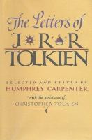 The Letters Of J. R. R. Tolkein
