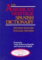 AMERICAN HERITAGE LAROUSSE SPANISH DICTIONARY: SPANISH/ENGLISH, ENGLISH/SPANISH