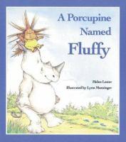 A Porcupine Named Fluffy