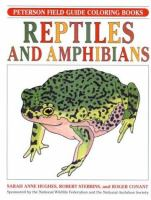 A Field Guide to Reptiles and Amphibians Coloring Book