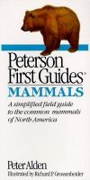 Peterson First Guides : Mammals Of North America