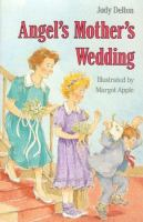 Angel's Mother's Wedding