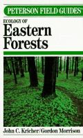 A Field Guide to Ecology of Eastern Forests