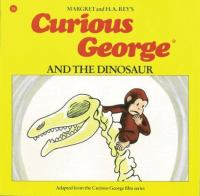 Curious George and the Dinosaur