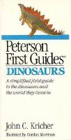 Peterson First Guide to Dinosaurs