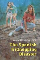 The Spanish Kidnapping Disaster