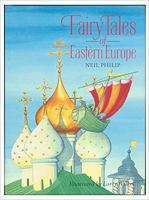 Fairy Tales of Eastern Europe