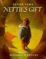 Nettie's Gift