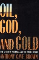 Oil, God, and Gold
