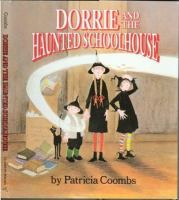 Dorrie and the Haunted Schoolhouse