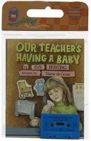 Our Teacher's Having A Baby