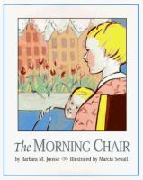 The Morning Chair