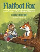 Flatfoot Fox and the Case of the Missing Whoooo