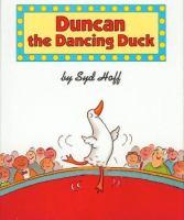 Duncan the Dancing Duck