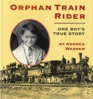 Orphan Train Rider: One Boy's True Story