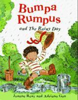 Bumpa Rumpus and the Rainy Day