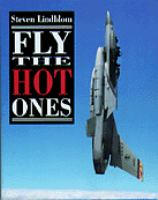 Fly the Hot Ones