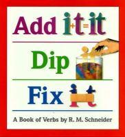 Add It, Dip It, Fix It