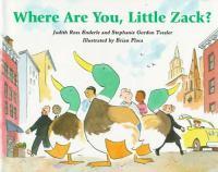 Where Are You, Little Zack?