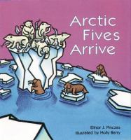 Arctic Fives Arrive