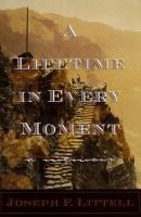A Lifetime in Every Moment