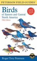 A Field Guide to the Birds of Eastern and Central North America