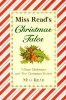 Miss Read's Christmas Tales