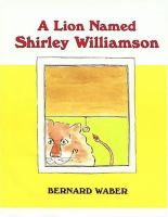 A Lion Named Shirley Williamson