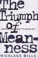 The Triumph of Meanness