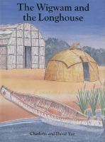 The Wigwam and the Longhouse