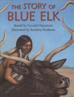 The Story of Blue Elk