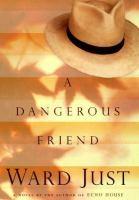 A Dangerous Friend
