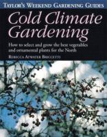 Cold Climate Gardening