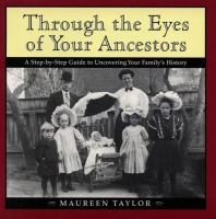 Through the Eyes of your Ancestors