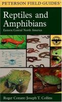 A Field Guide to Reptiles and Amphibians