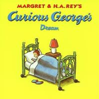 Margret & H. A. Rey's Curious George's Dream