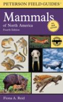 A Field Guide to Mammals of North America, North of Mexico
