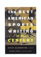 The Best American Sports Writing of the Century