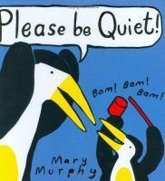 Please Be Quiet!