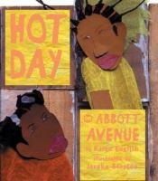 Hot Day on Abbott Avenue