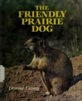 The Friendly Prairie Dog