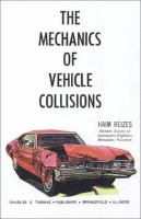 The Mechanics of Vehicle Collisions