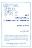The Invitational Elementary Classroom