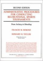 Administrative Procedures for Conducting Recreational Sports Tournaments