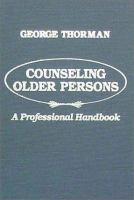 Counseling Older Persons