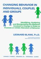Changing Behavior in Individuals, Couples, and Groups