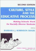 Culture, Style, and the Educative Process