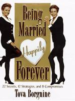 Being Married Happily Forever
