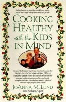 Cooking Healthy With the Kids in Mind